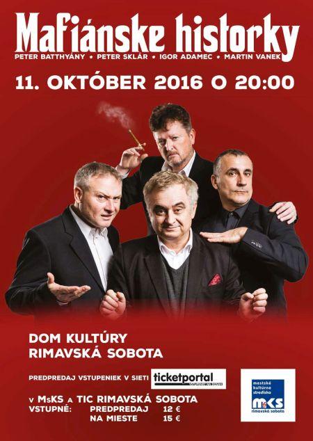 Mafiánske historky @ Divadelná sála Domu kultúry | Rimavská Sobota | Slovensko