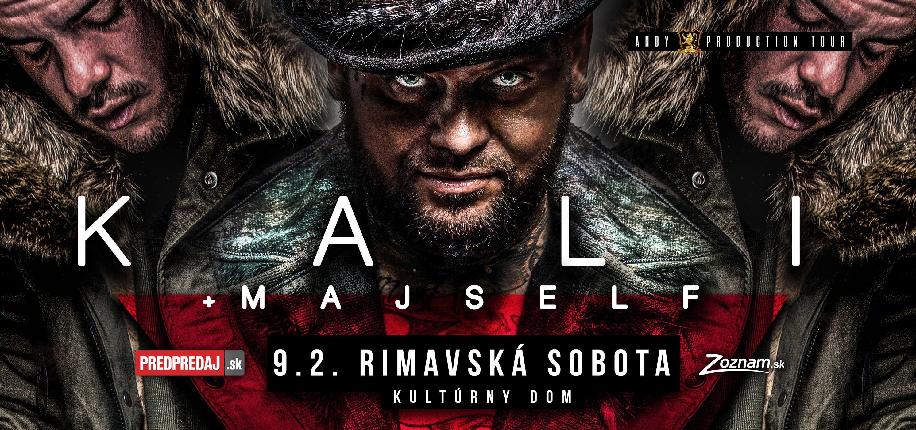 Kali & Majself @ Mestské kultúrne stredisko, Námestie Š. M. Daxnera, Rimavská Sobota