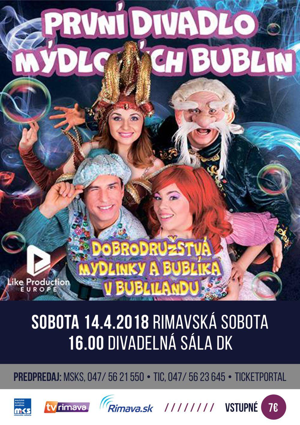 Dobrodružstvá Mydlinky a Bublíkа v Bublilande @ Divadelná sála Domu kultúry, Rimavská Sobota