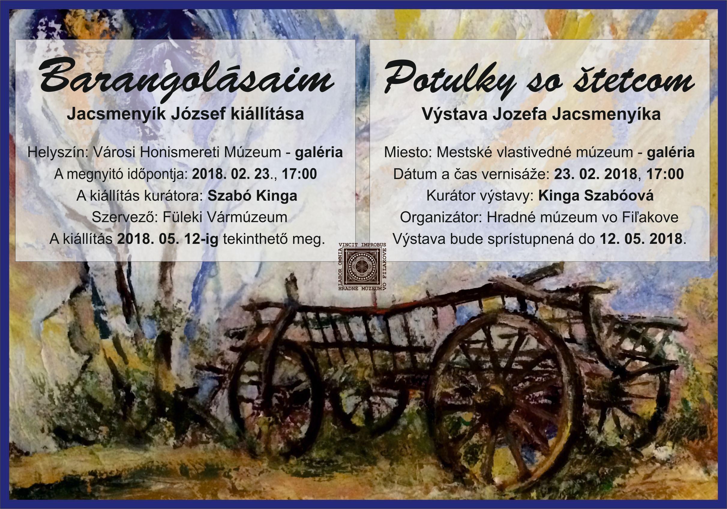 """Vernisáž výstavy Jozefa Jacsmenyíka """"Potulky so štetcom"""" @ Mestské vlastivedné múzeum, Hlavná 14, 986 01 Fiľakovo"""