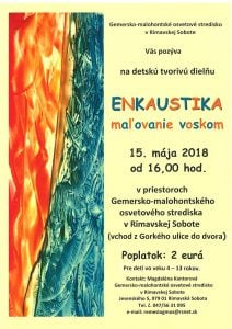 ENKAUSTIKA - maľovanie voskom @ Gemersko-malohontské osvetové stredisko v Rimavskej Sobote, Jesenského 5, 979 01 Rimavská Sobota   Banskobystrický kraj   Slovensko