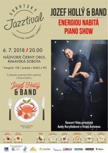 Exkluzívna piano šou Jozefa Hollého @ Nádvorie Čierny orol Rimavská Sobota | Banskobystrický kraj | Slovensko