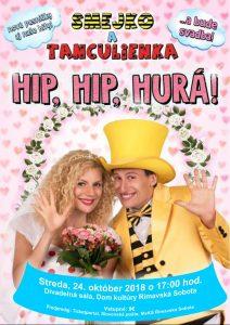 Smejko a Tanculienka: Hip, hip, hurá! @ Divadelná sála Domu kultúry Rimavská Sobota | Slovensko