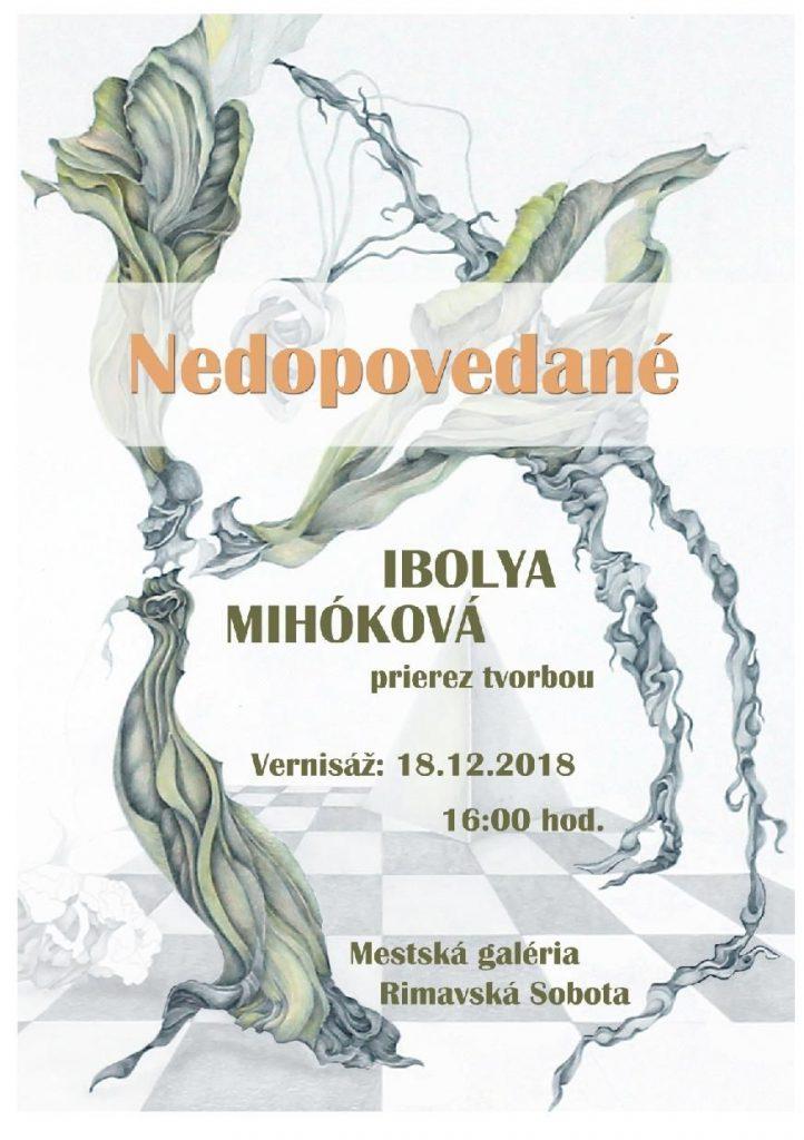 Ibolya Mihóková: Nedopovedané @ Mestská galéria, Hlavné námestie Rimavská Sobota