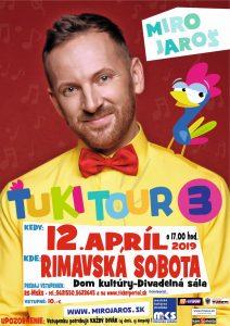 Miro Jaroš: Ťuki Tour 3 @ Divadelná sála Domu kultúry Rimavská Sobota
