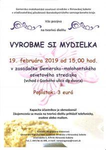 VYROBME SI MYDIELKA @ Gemersko-malohontské osvetové stredisko v Rimavskej Sobote, Jesenského 5, 979 01 Rimavská Sobota