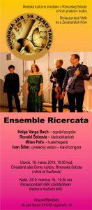Ensemble Ricercata - koncert @ Divadelná sála Domu kultúry Rimavská Sobota, Námestie Š. M. Daxnera, 979 01 Rimavská Sobota