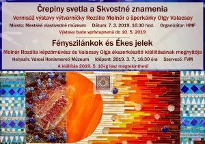 """Otvorenie putovnej výstavy """"Črepiny svetla a Skvostné znamenia"""" @ Mestské vlastivedné múzeum, Hlavná ul. 14"""