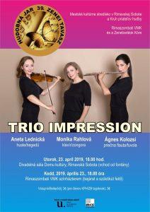 Trio Impression @ Divadelná sála Domu kultúry Rimavská Sobota, Námestie Š. M. Daxnera, 979 01 Rimavská Sobota