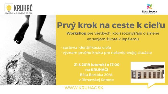 Prvý krok na ceste k cieľu @ KRUHÁČ coworking & startup center