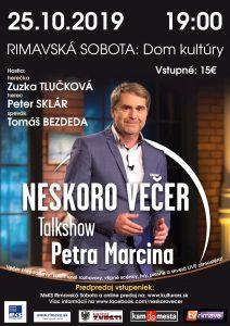 Neskoro večer s Petrom Marcinom @ Divadelná sála Domu kultúry Rimavská Sobota, Námestie Š. M. Daxnera, 979 01 Rimavská Sobota