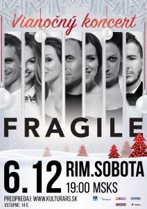 FRAGILE - vianočný koncert @ Divadelná sála Domu kultúry Rimavská Sobota, Námestie Š. M. Daxnera, 979 01 Rimavská Sobota