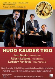 Hugo Kauder trio @ Divadelná sála Domu kultúry Rimavská Sobota, Námestie Š. M. Daxnera, 979 01 Rimavská Sobota