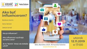 Ako byť influencerom? @ KRUHÁČ coworking & startup center, Bélu Bartóka 20/A, 979 01 Rimavská Sobota