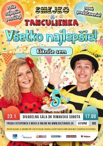 Smejko a Tanculienka - Všetko najlepšie! @ Divadelná sála Domu kultúry Rimavská Sobota, Námestie Š. M. Daxnera, 979 01 Rimavská Sobota