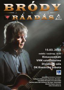 Nový termín koncertu Jánosa Bródyho: Ráadás @ Divadelná sála Domu kultúry Rimavská Sobota, Námestie Š. M. Daxnera, 979 01 Rimavská Sobota