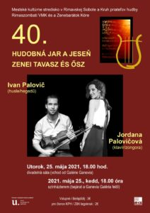 Jordana a Ivan Palovičovci @ Mestské kultúrne stredisko Rimavská Sobota, divadelná sála DK, Rim.Sobota