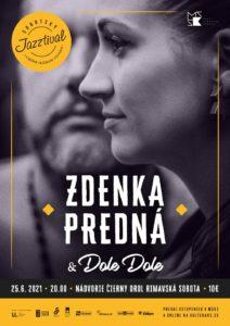 ZDENKA PREDNÁ & DOLE DOLE @ Nádvorie Čierny orol