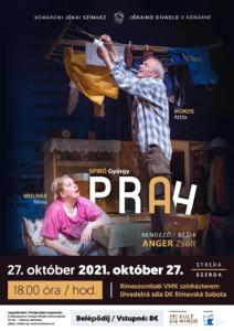 Jókai Színház: Prah (komédia) @ Mestské kultúrne stredisko Rimavská Sobota
