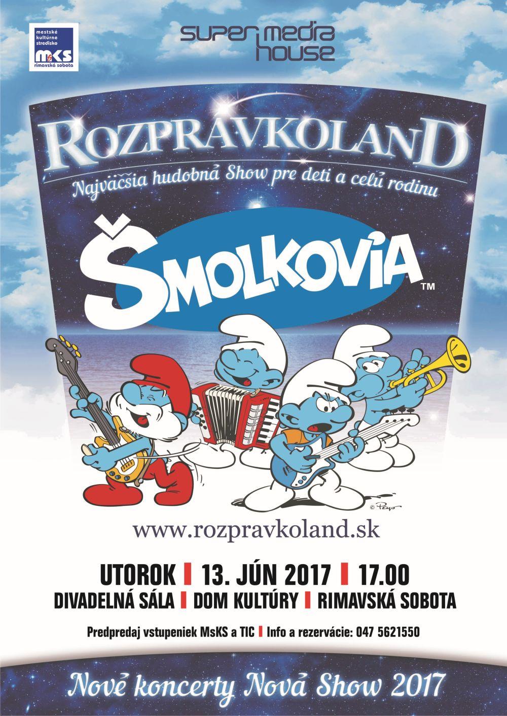 ZRUŠENÉ!!! ŠMOLKOVIA SÚ SPÄŤ!!! @ Divadelná sála Domu kultúry Rimavská Sobota | Slovensko