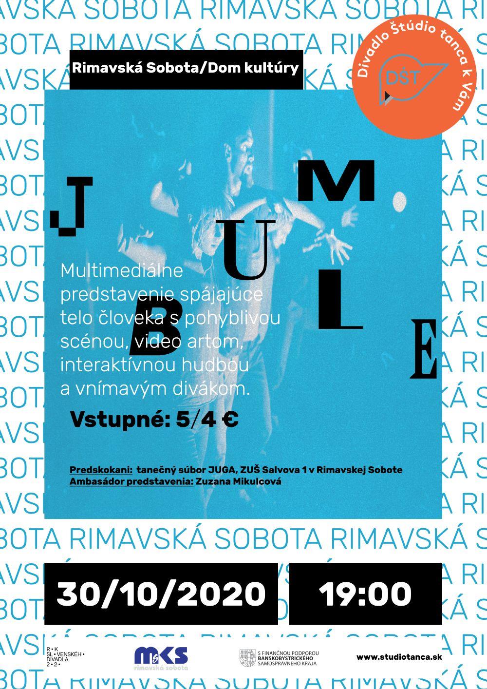 Predstavenie odložené - Divadlo Štúdio tanca: JUMBLE @ Divadelná sála Domu kultúry Rimavská Sobota