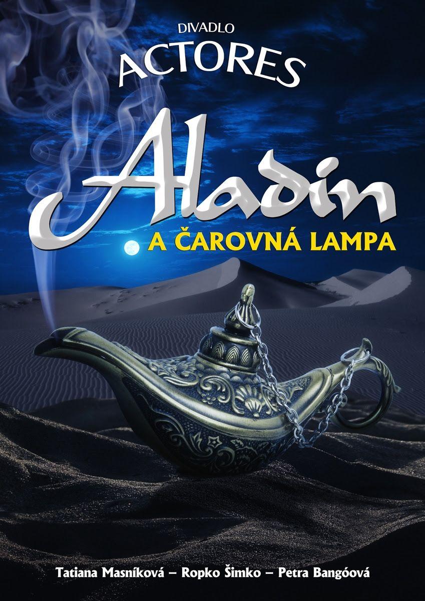 Muzikál Aladin a čarovná lampa @ Divadelná sála Domu kultúry Rimavská Sobota | Slovensko