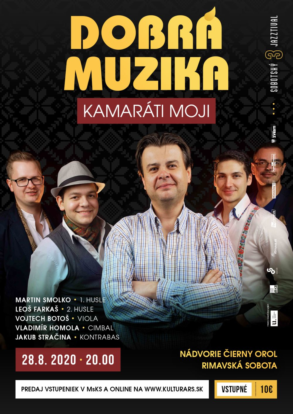 DOBRÁ MUZIKA - koncert @ Nádvorie Čierny orol Rimavská Sobota