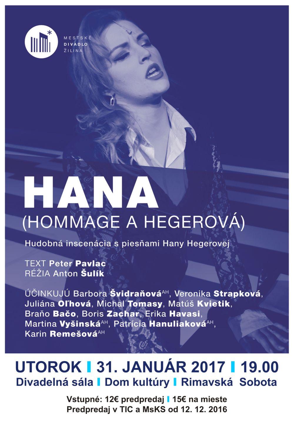 HANA (Hommage à Hegerová) @ Divadelná sála Domu kultúry Rimavská Sobota | Rimavská Sobota | Banskobystrický kraj | Slovensko