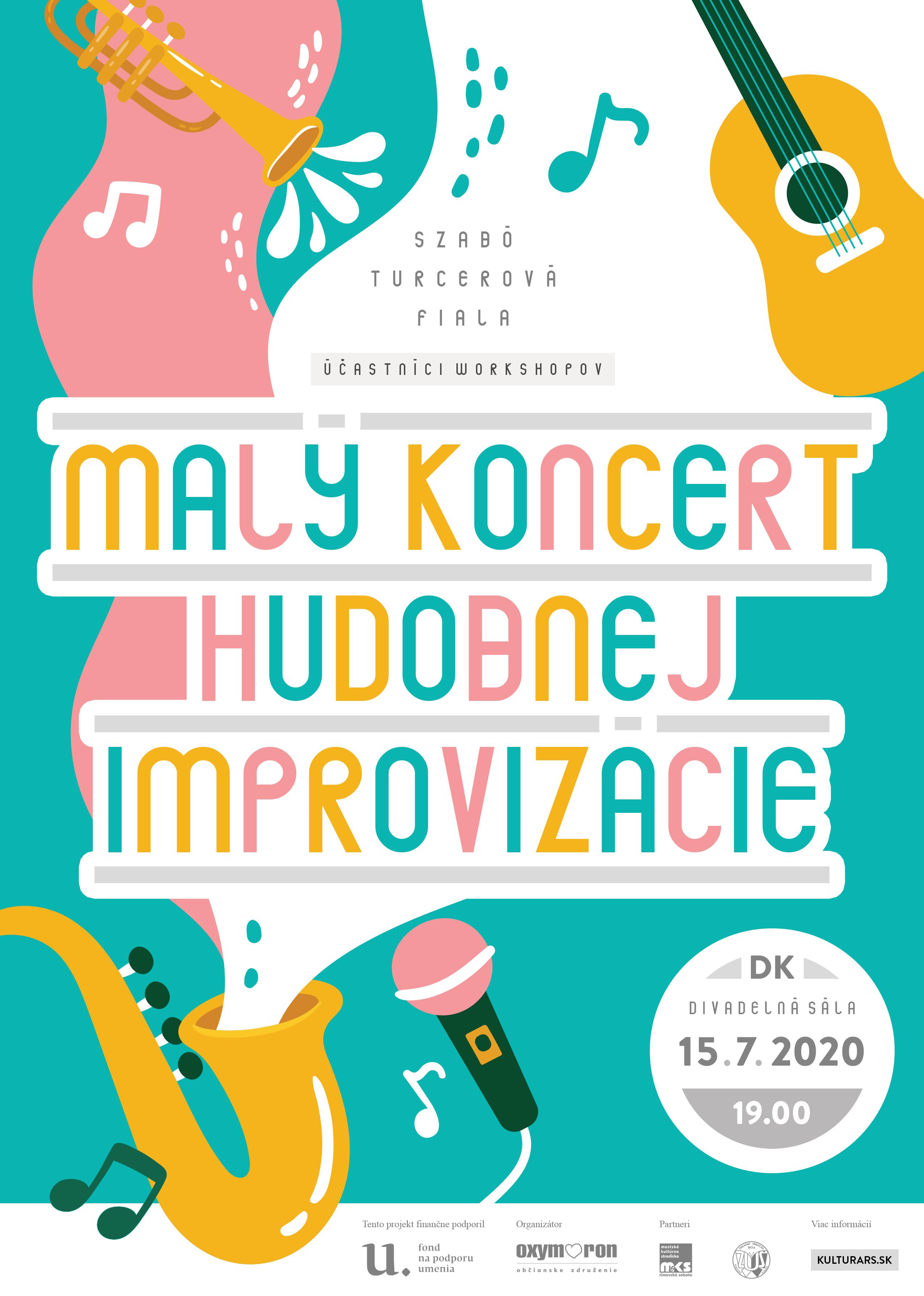 Malý koncert hudobnej improvizácie @ Divadelná sála, Dom kultúry, Námestie Š. M. Daxnera, 979 01 Rimavská Sobota