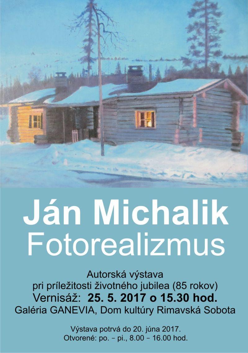 Ján Michalík: Fotorealizmus @ Galéria GANEVIA, Dom kultúry Rimavská Sobota | Slovensko