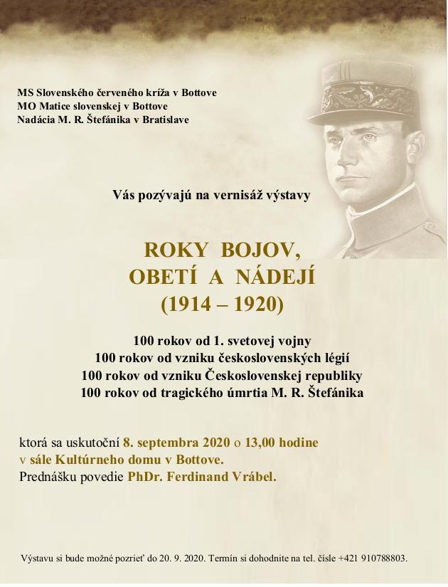 Roky bojov, obetí a nádejí (1914-1920) @ Bottovo, Kultúrny dom