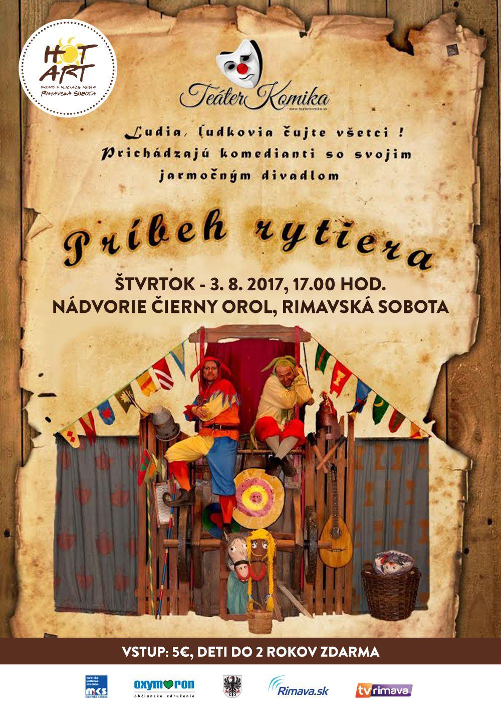 Príbeh rytiera @ Nádvorie Čierny orol, Rimavská Sobota | Slovensko