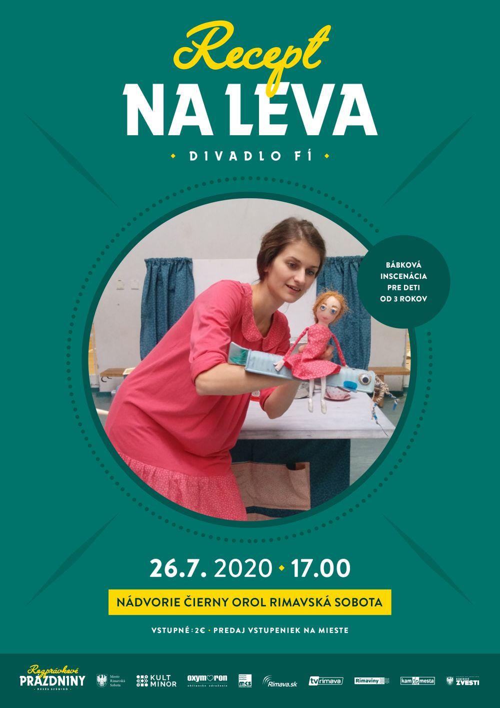 Divadlo FÍ: Recept na leva @ Nádvorie Čierny orol Rimavská Sobota