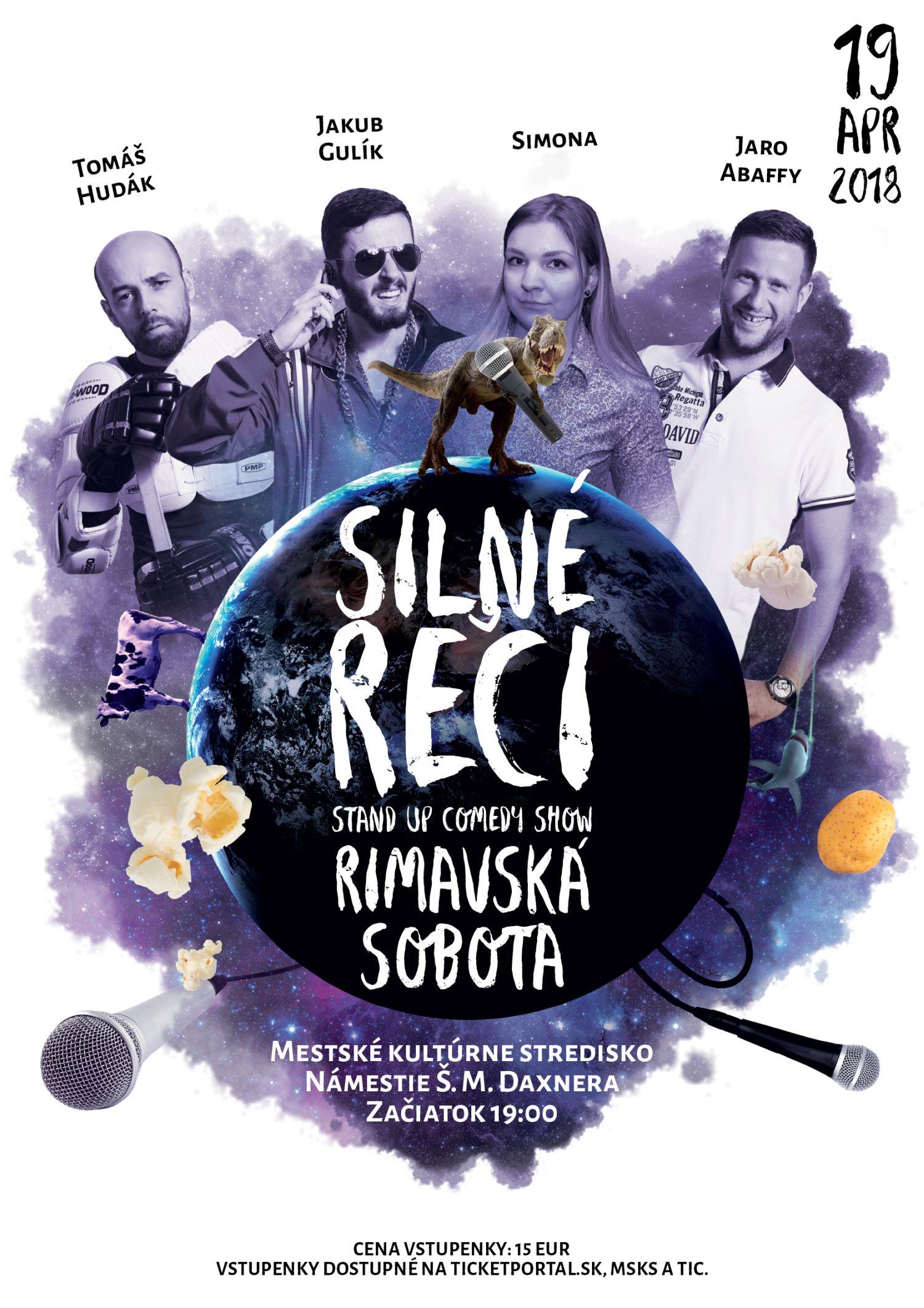SILNÉ REČI stand-up comedy @ Divadelná sála Domu kultúry Rimavská Sobota | Slovensko