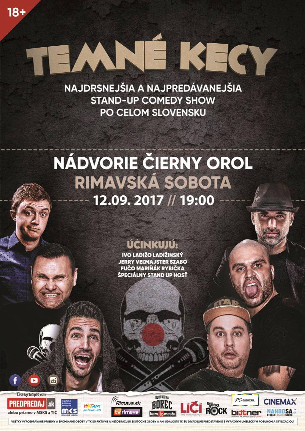 TEMNÉ KECY: Stand –up comedy show @ Nádvorie Čierny orol, Rimavská Sobota | Slovensko