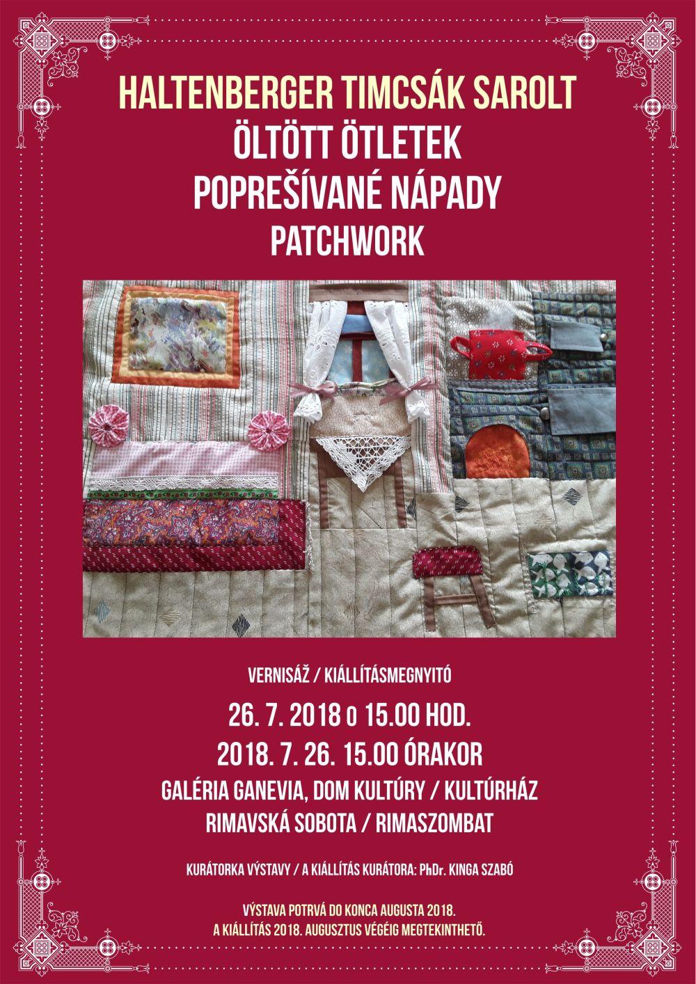 Patchworkové prešívané nápady @ Galéria GANEVIA, Dom kultúry Rimavská Sobota | Slovensko