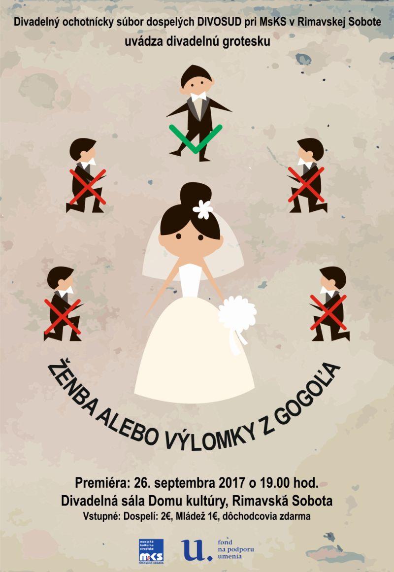 DIVOSUD: Ženba alebo výlomky z Gogoľa @ Divadelná sála Domu kultúry Rimavská Sobota | Slovensko