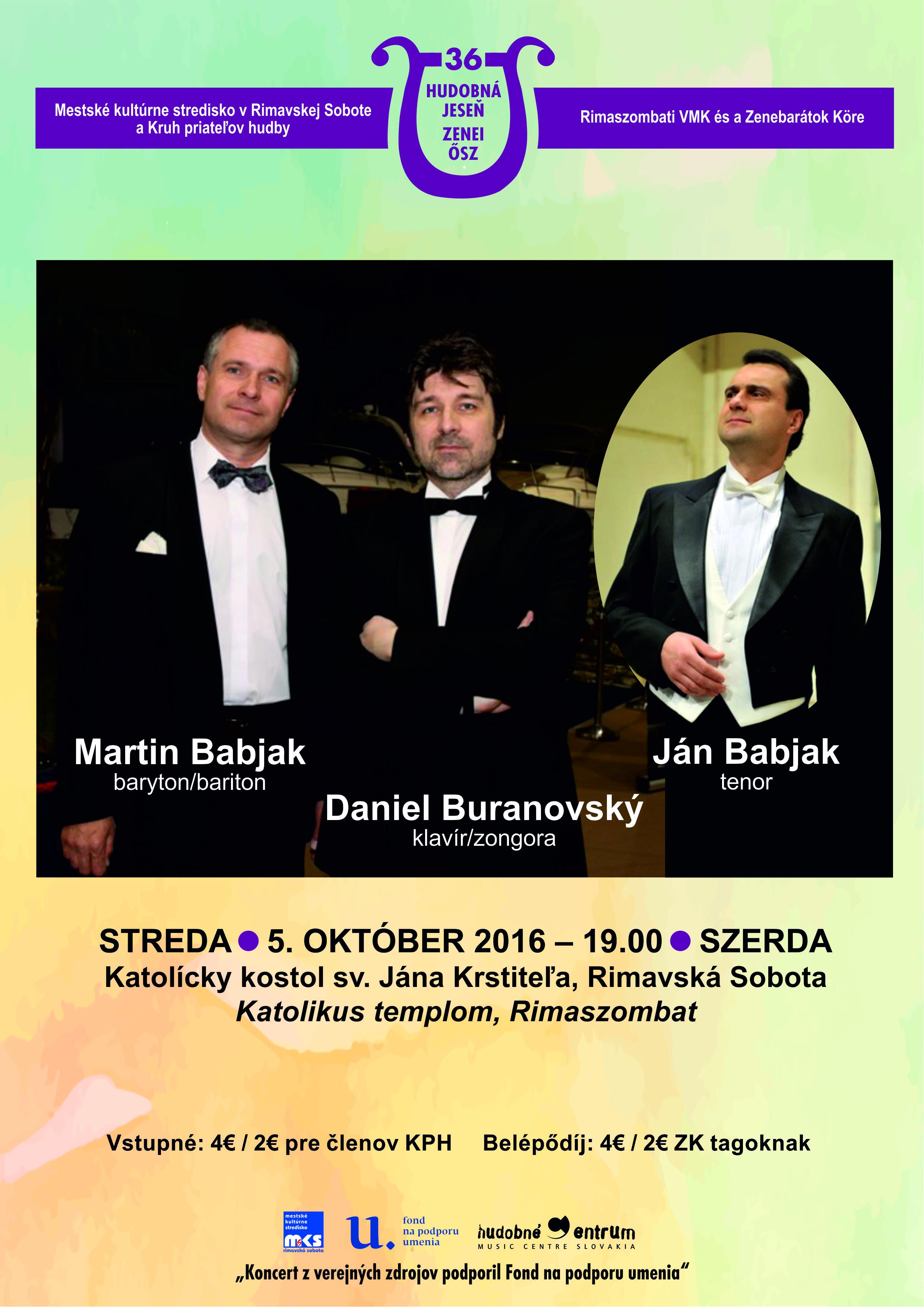KONCERT: Martin Babjak (baryton) - Ján Babjak (tenor) - Daniel Buranovský (klavír) @ Katolícky kostol - Hlavné námestie, Rimavská Sobota | Rimavská Sobota | Slovensko